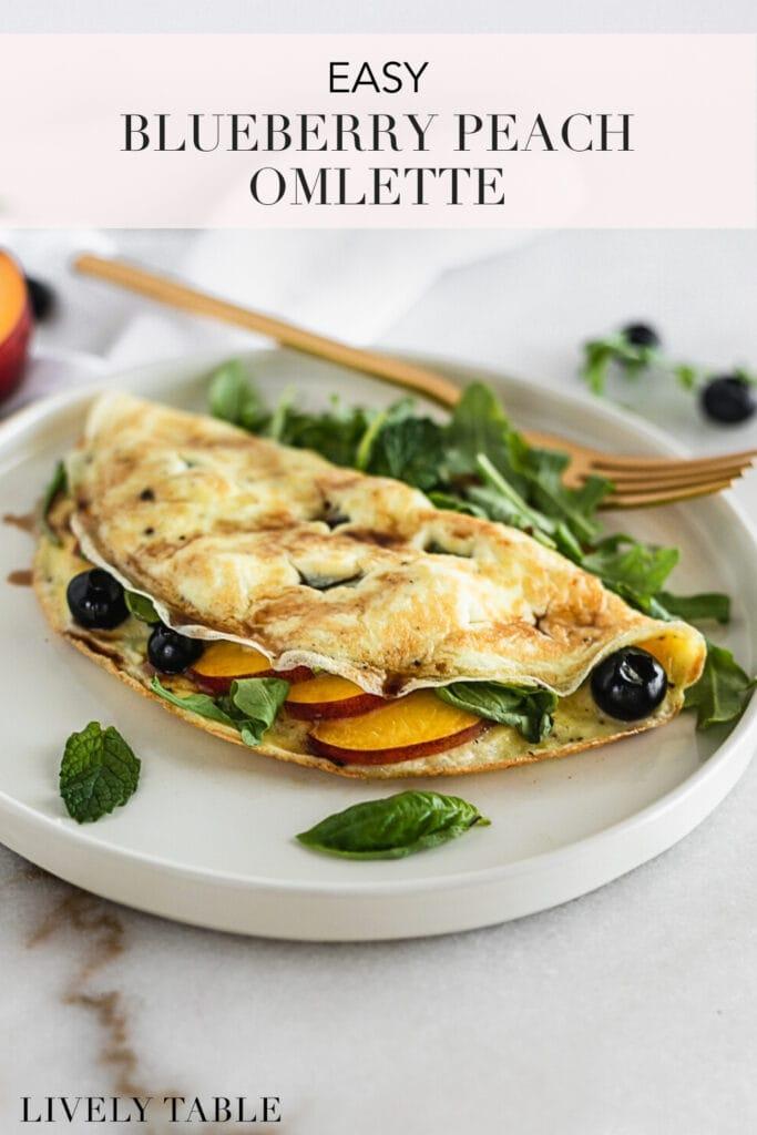 Easy Blueberry Peach Omelette