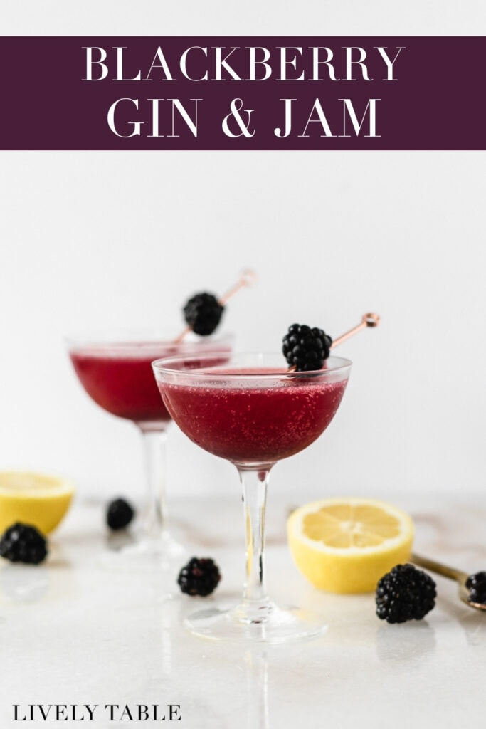 two blackberry gin and jam cocktails in coupe classes surrounded by lemons and blackberries with text overlay.