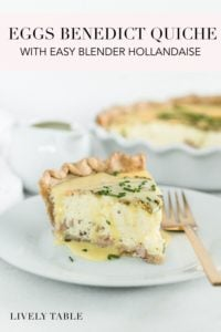 pinterest image for eggs benedict quiche with blender hollandaise.