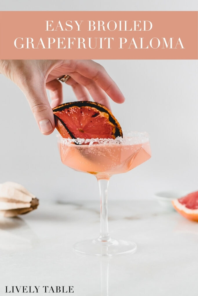 pinterest image with text overlay for broiled grapefruit paloma.