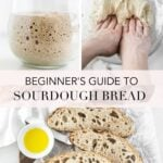 pinterest collage image for guide to making sourdough bread.
