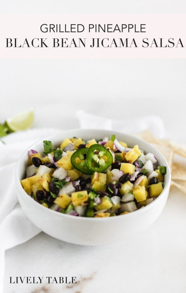 This fresh and delicious grilled pineapple, black bean and jicama salsa is the perfect summer appetizer with chips or topper for grilled meats, fish, or tacos! #vegan #glutenfree #vegetarian #salsa #pineapple #jicama #sidedish #healthy #simple