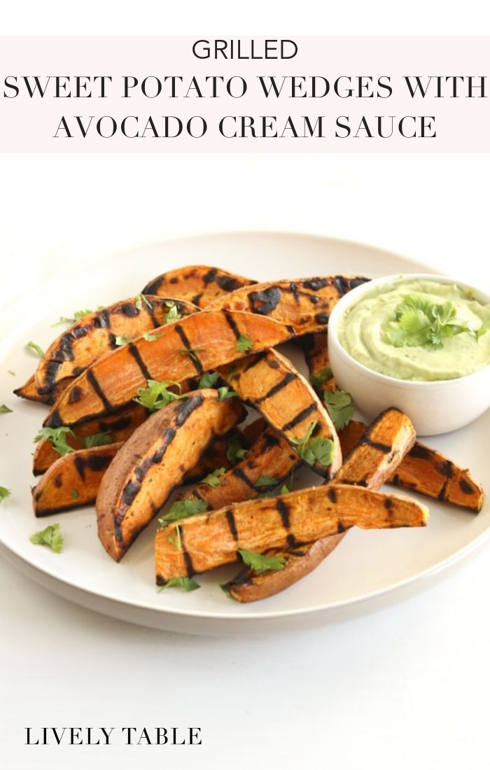 Grilled sweet potato wedges with avocado cream sauce for dipping are the perfect easy, healthy side dish to go with burgers, grilled chicken and more! #vegetarian #glutenfree #grilledrecipes #sweetpotato #avocadosauce #creamysauce #healthysauces #sidedish #healthy