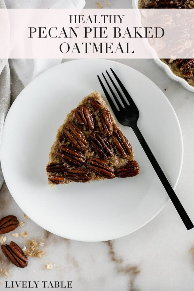 Healthy pecan pie baked oatmeal.