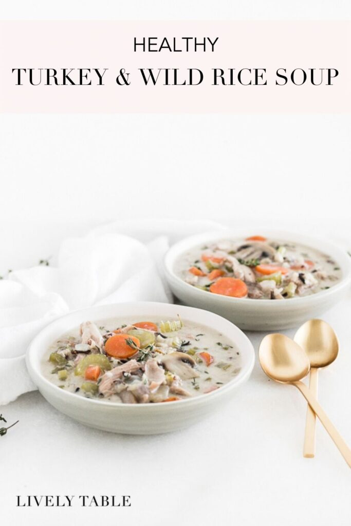 pinterest image for healthy turkey and wild rice soup.