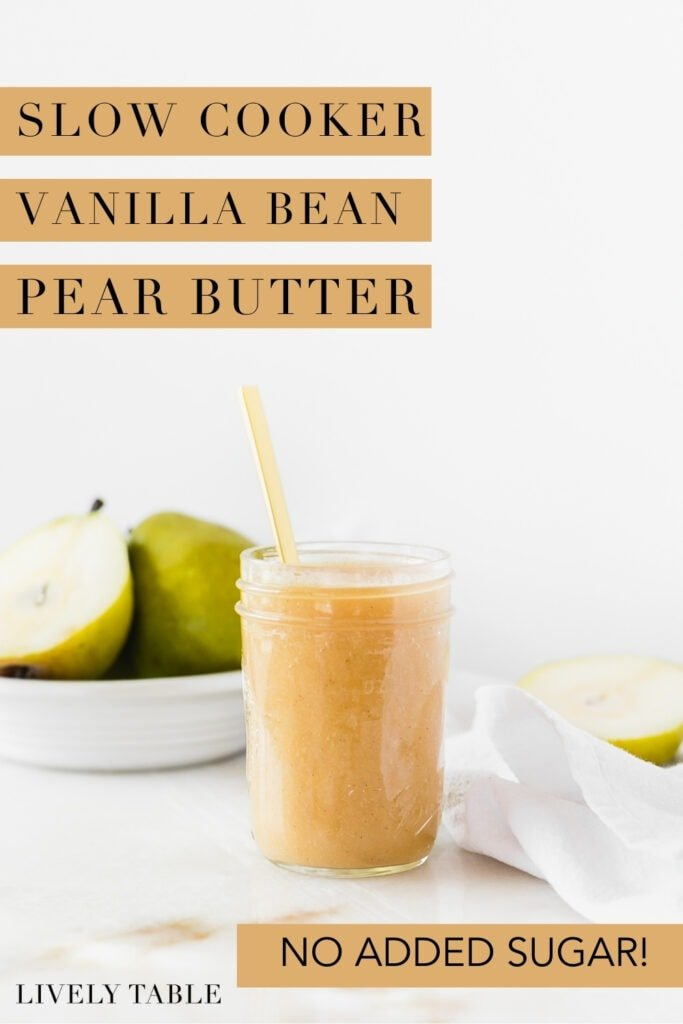 pinterest image with text overlay for slow cooker vanilla bean pear butter.