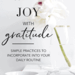 9 Ways To Cultivate Joy With Gratitude