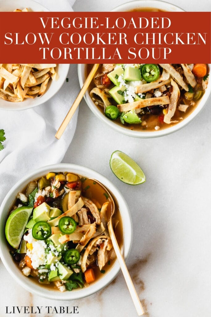 pinterest image with text overlay for crockpot chicken tortilla soup.