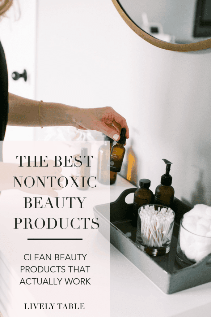 A list of my top clean beauty must-haves- nontoxic skincare, all natural haircare, and healthy bath products - for those looking to go more natural with their beauty routines. You need these hair, face and body products in your bathroom! #cleanbeauty #naturalliving #wellness #nontoxic #beauty #healthyliving #skincare #detox #haircare