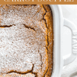 This light and fluffy cinnamon ginger carrot soufflé is a delicious side dish for any holiday celebration! It's slightly sweet, and made healthier than the classic version. (#vegetarian, #glutenfree option) #sidedish #thanksgiving #easter #carrots #healthy #cinnamon #recipes #holiday
