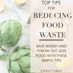 Reduce the amount of food you throw out and save money with this dietitian's top tips for reducing food waste in your home!