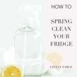 Spring Clean Your Refrigerator