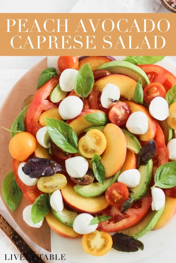 overhead view of avocado peach caprese salad with text overlay.