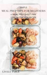Simple meal prep tips for beginners, plus a recipe for meal prep sheet pan lemon chicken with carrots and potatoes. #glutenfree #dairyfree #nutfree #mealprep #chicken #recipe #tips #mealplanning #healthy