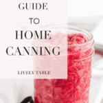 Learn how to can your own food and preserve summer's harvest at home with this beginner's guide to canning! #canning #tutorials #summer #foodpreservation