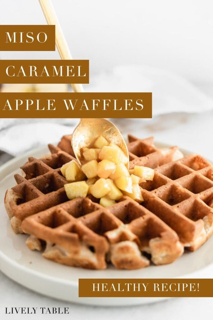 pinterest image with text overlay of miso caramel apple waffles.