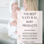 Pinterest image for The Best Natural Baby Products That Actually Work!