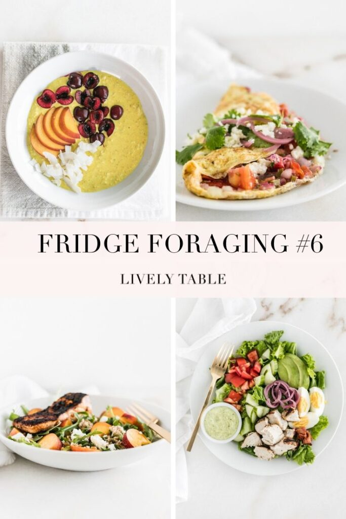 In this installment of Fridge Foraging, I make creamy coconut turmeric overnight oats, an easy omelet with strawberry salsa, a summery cobb salad, and a salmon peach grain bowl. #fridgeforaging #livelytable