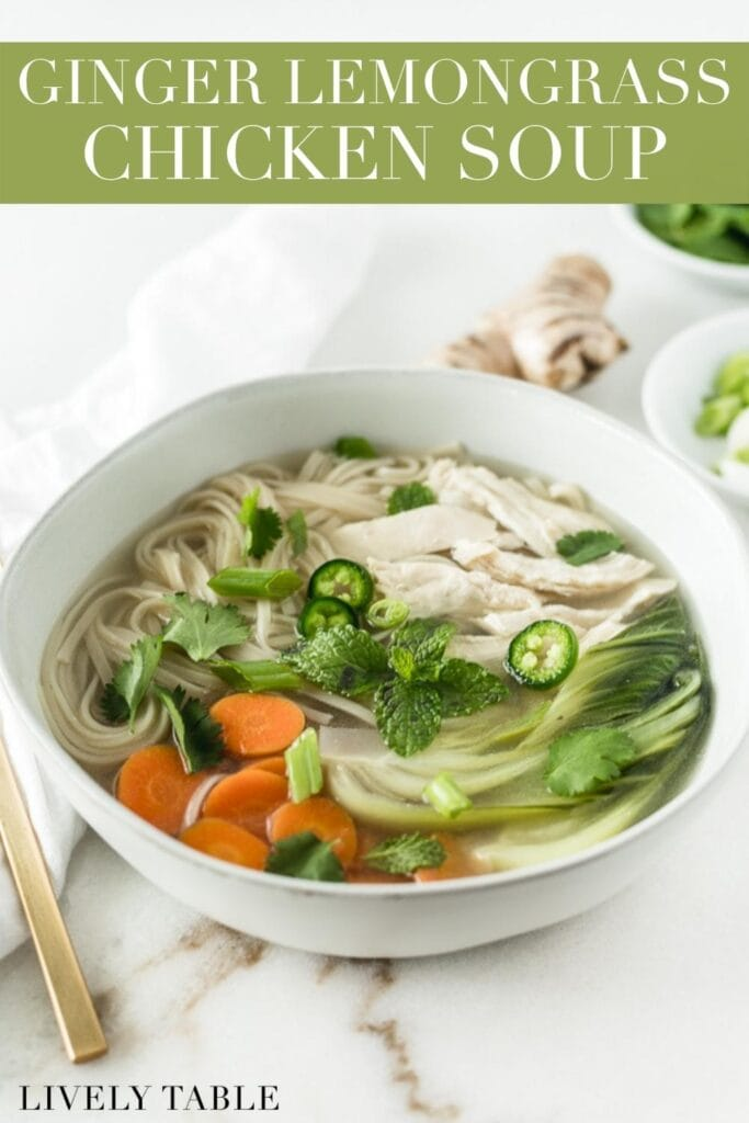 pinterest image for ginger lemongrass chicken noodle soup.