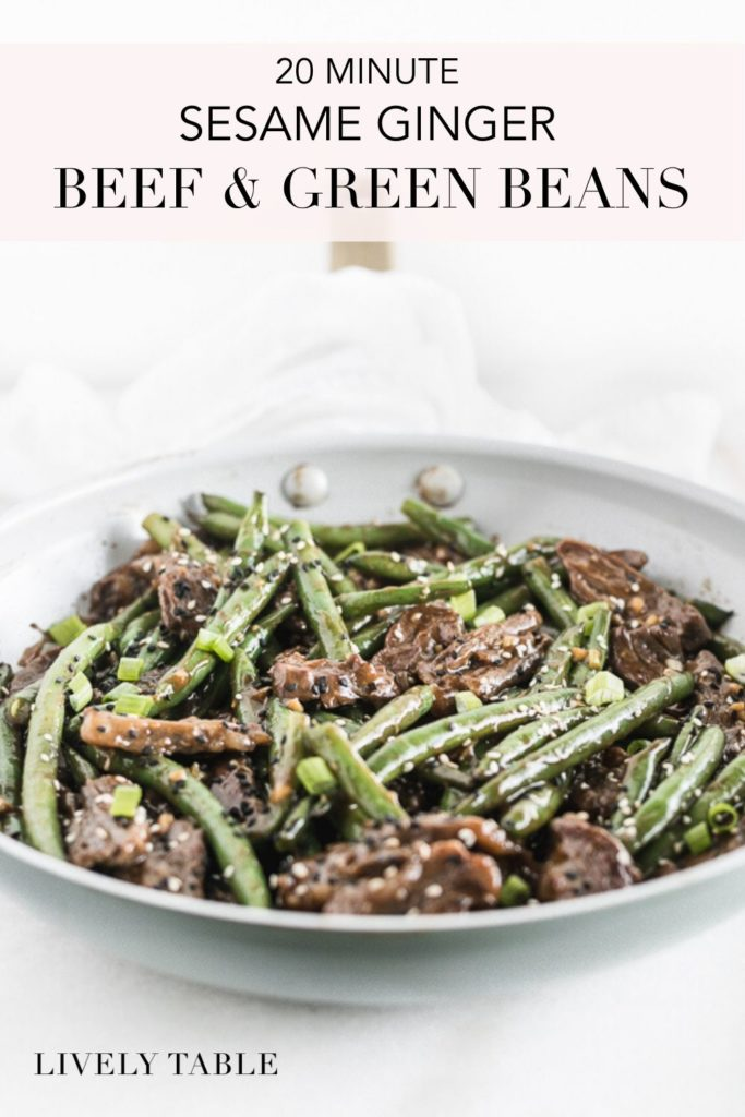 pinterest image for sesame ginger beef and green beans.