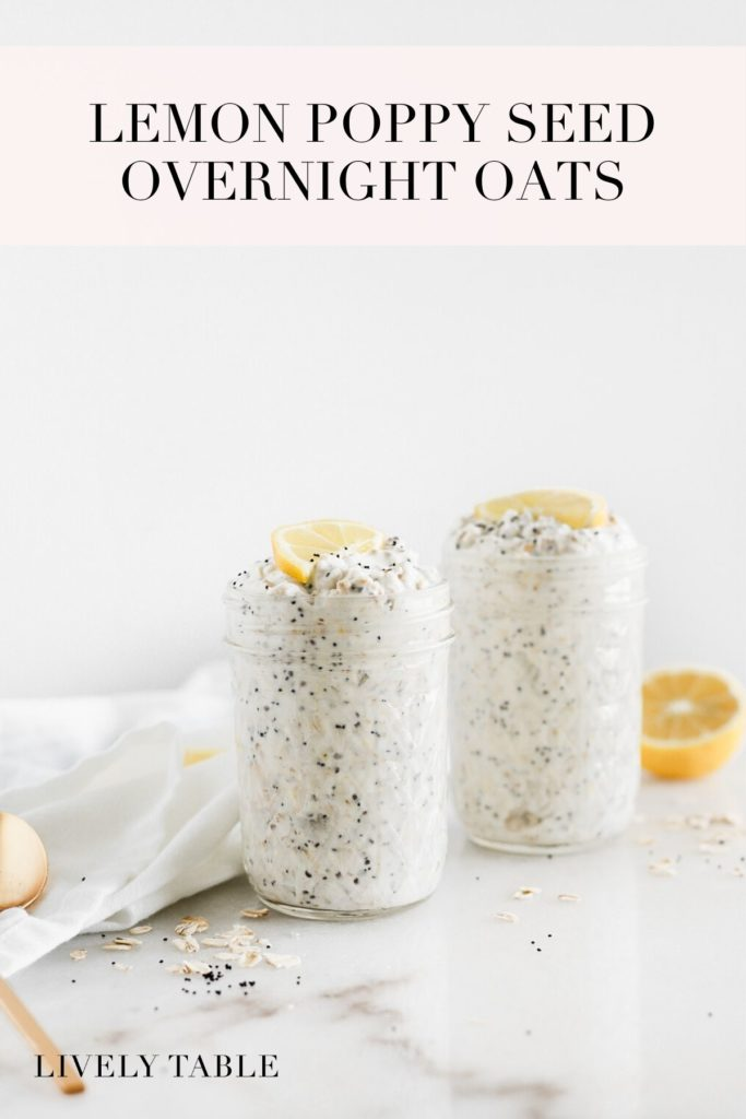 pinterest image for lemon poppy seed overnight oats.