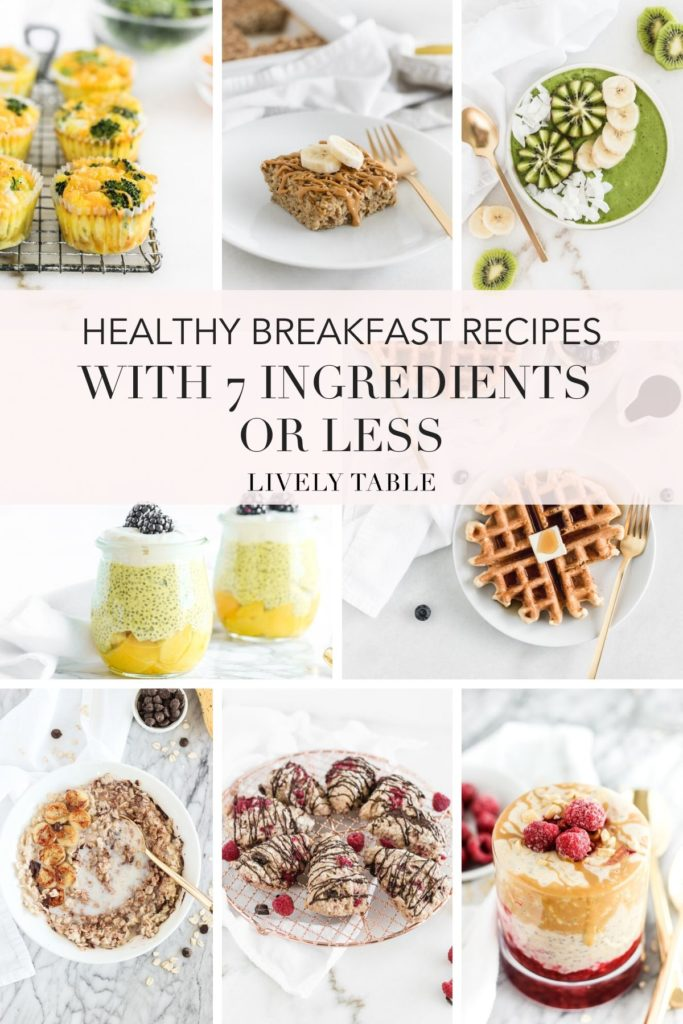 Pinterest collage image for healthy breakfast recipes with 7 ingredients or less.