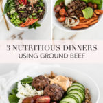 collage image with text showing three different dinners using ground beef.