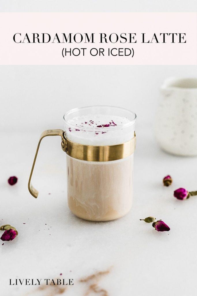 pinterest image for cardamom rose latte