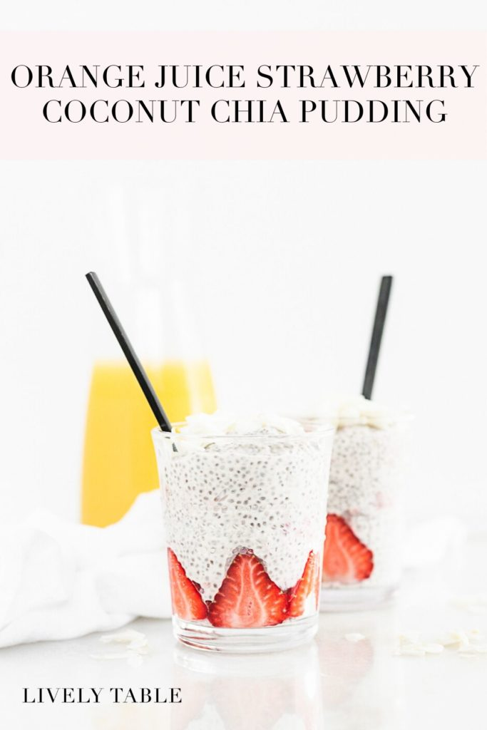 pinterest image for oarnge strawberry coconut chia pudding.