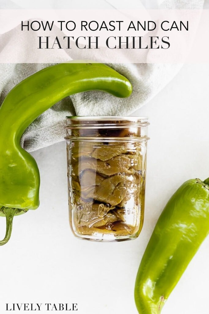 pinterest image with text for how to roast and can hatch chiles.