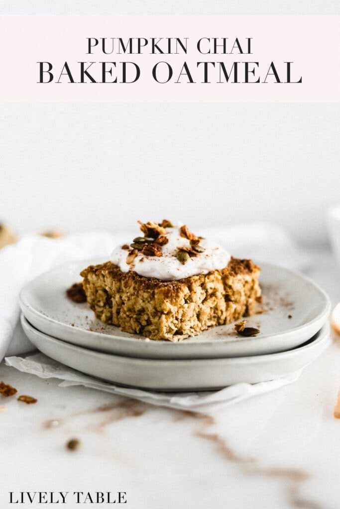 pinterest image with text for pumpkin chai baked oatmeal.