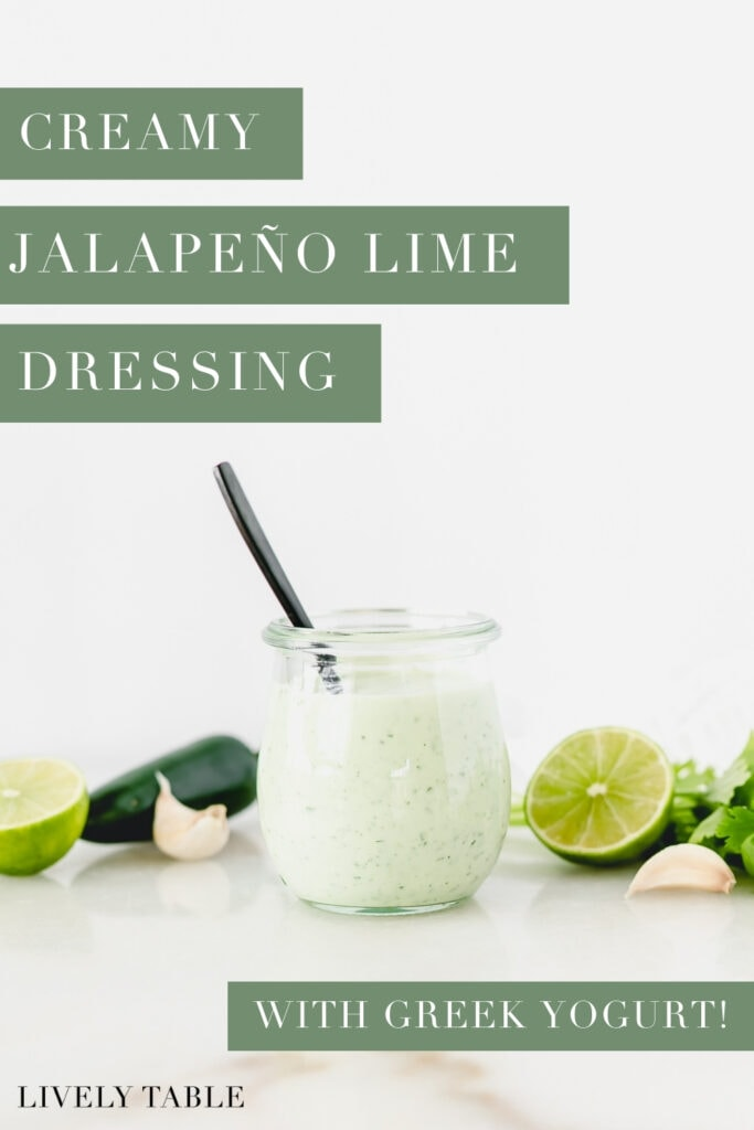 pinterest image with text overlay for creamy jalapeno lime dressing.