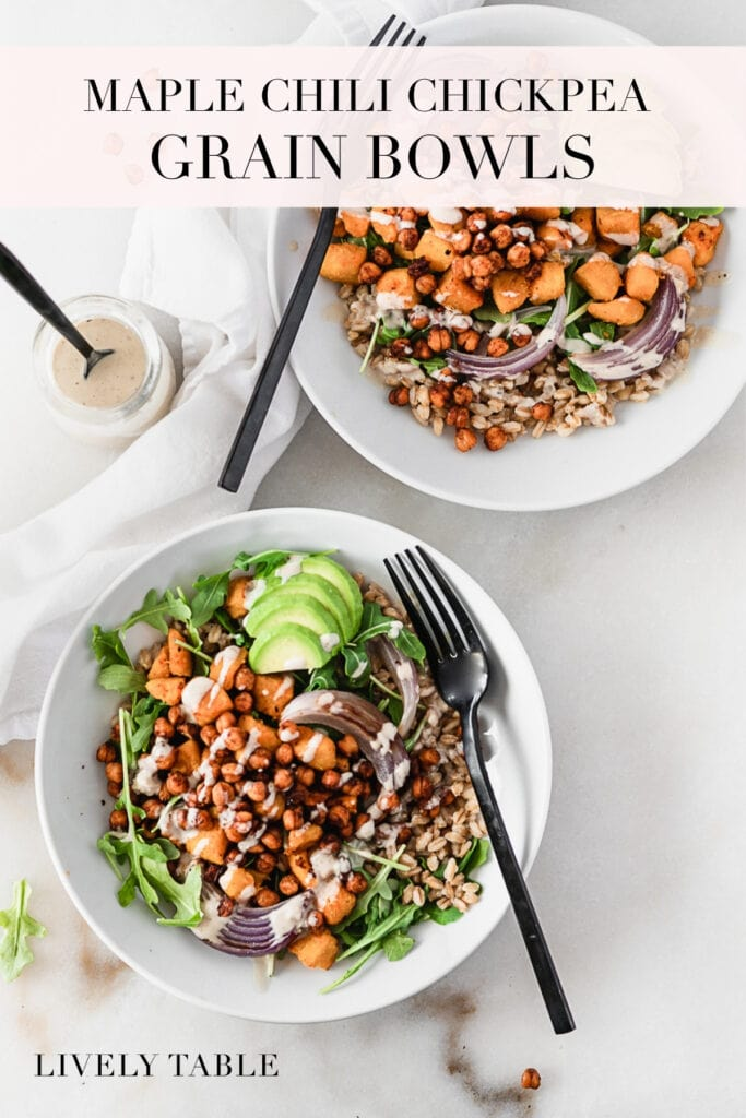pinterest image with text for vegan maple chili chickpea grain bowls.