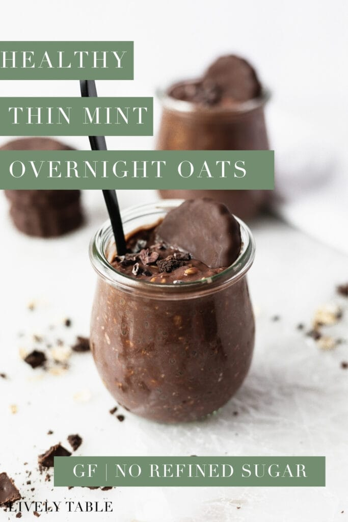 pinterest image with text for thin mint overnight oats.