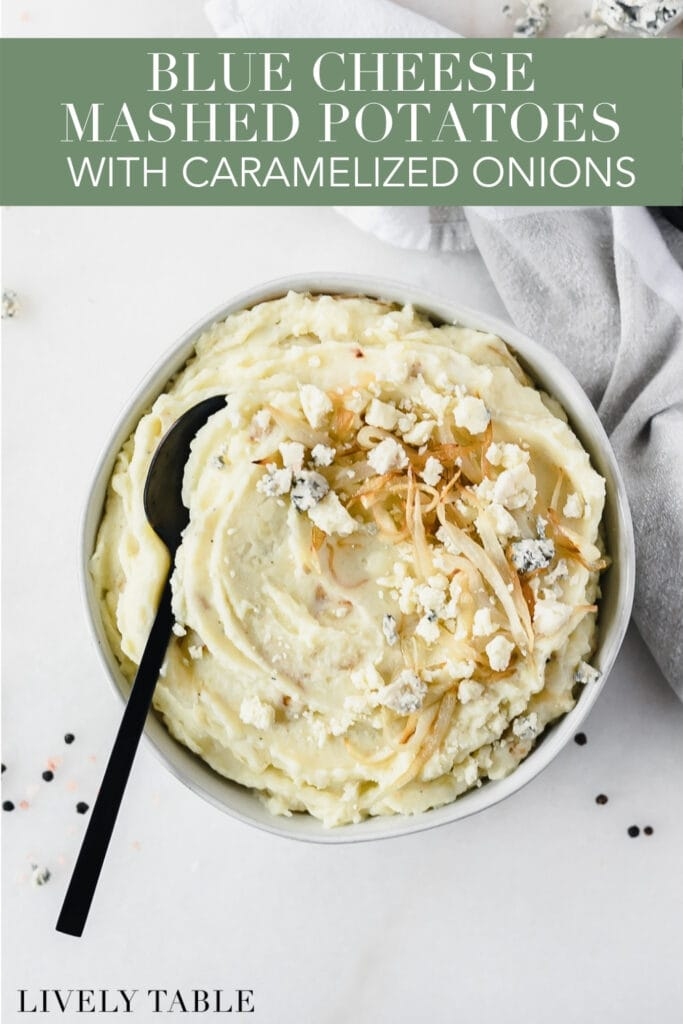 blue cheese mashed potatoes topped with caramelized onions and blue cheese crumbles with text overlay.