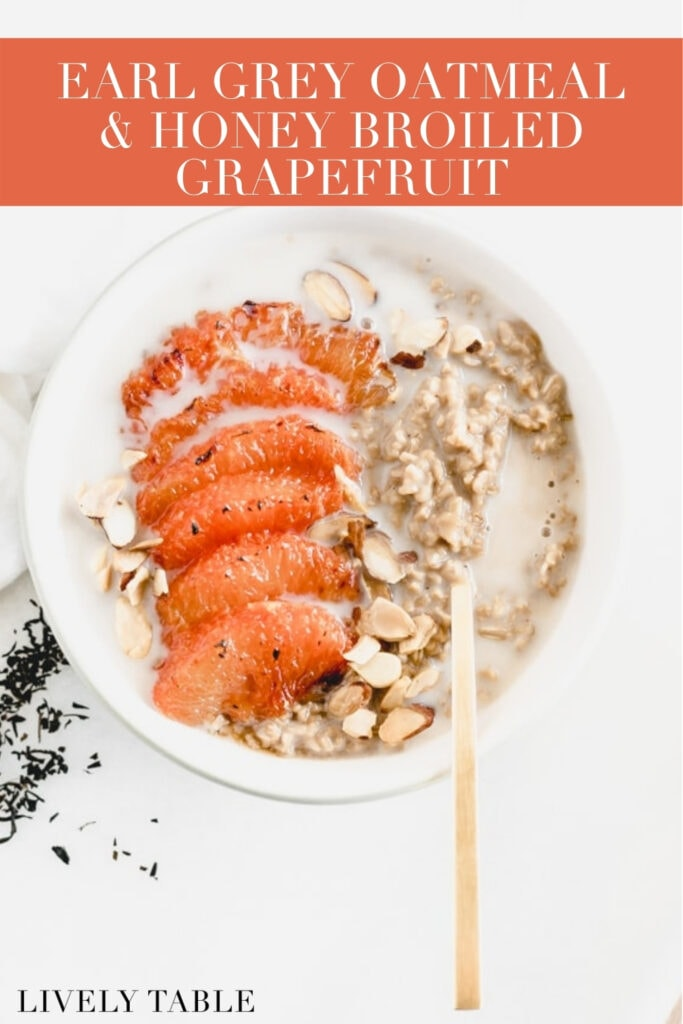earl grey oatmeal with broiled grapefruit and almonds on top with a gold spoon in it with text overlay.