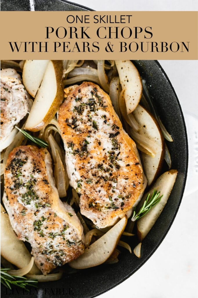 pinterest image with text overlay of pork chops with pears bourbon and onions in a cast iron skillet.
